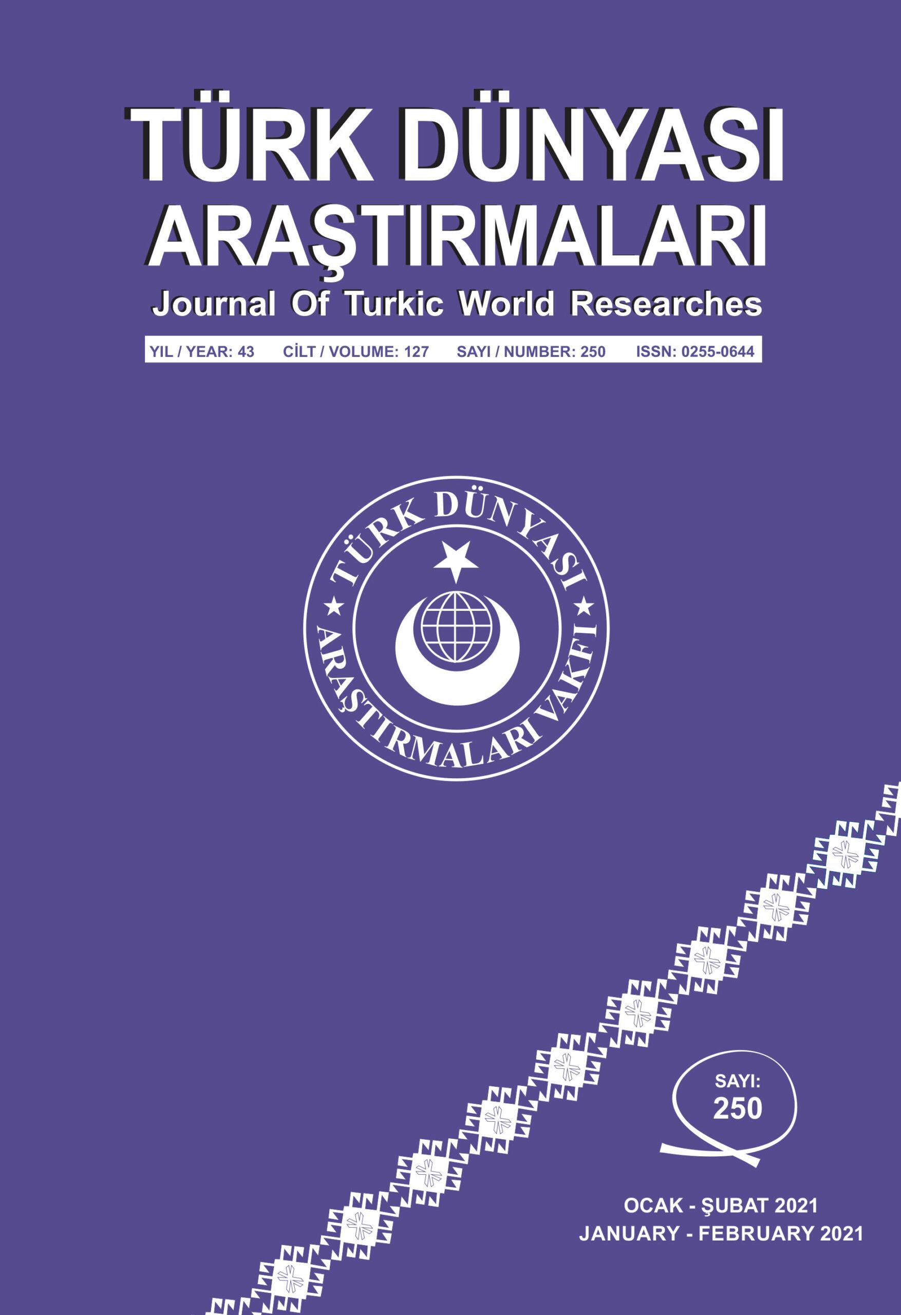 Türk Dünyası Araştırmaları Sayı 250